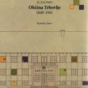 Občina Trbovlje : 1849-1941 : SI_ZAC/0065