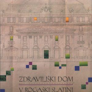 Zdraviliški dom v Rogaški Slatini